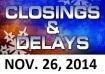 SCHOOL CLOSINGS AND DELAYS CLOSED, CLOSURE