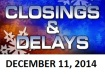 SCHOOL CLOSINGS AND DELAYS - DEC. 11
