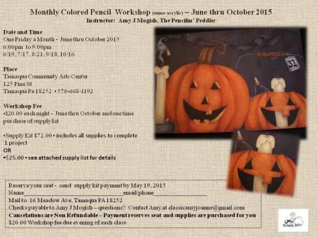6-19, 7-17, 8-21, 9-18, 10-16-2015, Colored Pencil Workshop, Tamaqua Community Arts Center, Tamaqua
