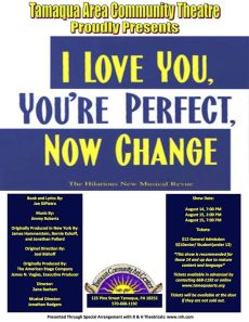 8-14-15-16-2015, I Love You, You'r Perfect, Now Change, Community Arts Center, Tamaqua