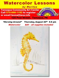 8-20-2015, August Horsing Around Water Color Class, Tamaqua Community Arts Center, Tamaqua