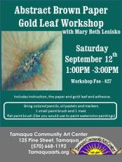 9-12-2015, Abstract Brown Paper Gold Leaf Workshop, Tamaqua Community Arts Center, Tamaqua