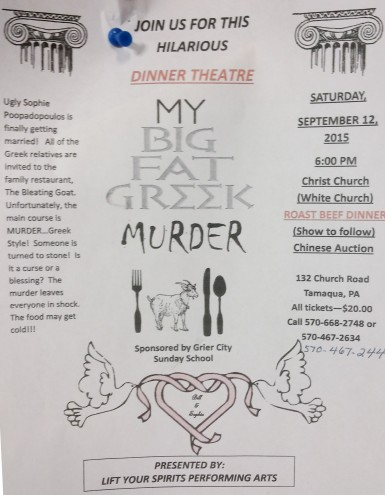 9-12-2015, My Big Fat Greek Murder, via Lift Your Spirits Performing Arts, Christ Church, Tamaqua, Walker Township