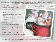 11-7-2015, Colored Pencil Workshop, theme Santa's Treats, Tamaqua Community Arts Center, Tamaqua