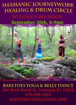 9-26-2015, Shamonic Journeywork Healing and Drum Circle, Baretoes Yoga and Belly Dance, Tamaqua