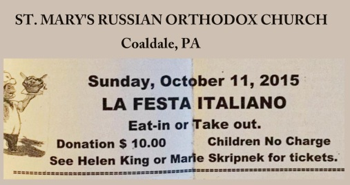 10-11-2015, Italian Fest, La Festa Italiano, St. Mary's Russian Orthodox Church, Coaldale