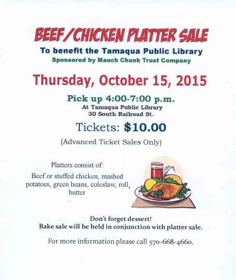10-15-2015, Beef, Chicken Platter Sale, (Advanced Tickets Only), Tamaqua Public Library, Tamaqua