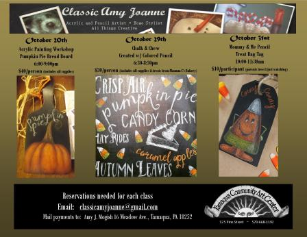 10-20, 29, 31-2015, Classic Amy Joanne Art, Project Classes, Must RSVP early, Tamaqua Community Arts Center, Tamaqua