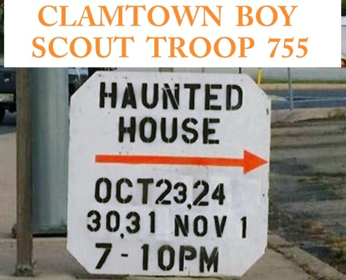 10-23, 24, 30, 31, 11-1-2015, Clamtown Boy Scout Troop 755 Haunted House, off of Route 443, Clamtown