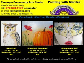 10-8, 22, 29-2015, Painting Lessons with Maritza, Tamaqua Community Arts Center, Tamaqua