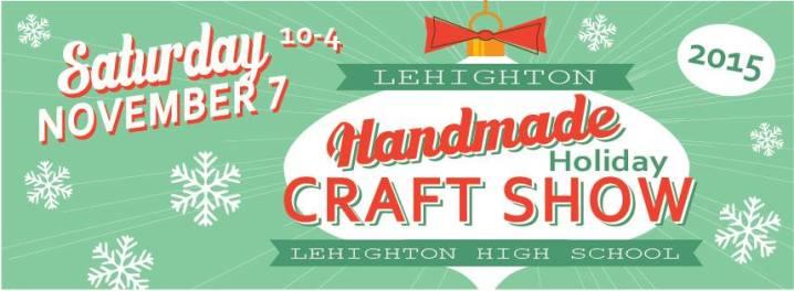 11-7-2015, Handmade Holiday Craft Show, Lehighton High School, Lehighton