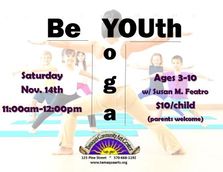 11-14-2015, BeYouth Yoga Workshop, Tamaqua Community Arts Center, Tamaqua