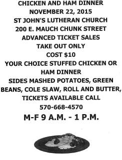 11-22-2015, Chicken and Ham Dinner, St. John's Lutheran Church, 200 E. mauch Chunk Street, Tamaqua