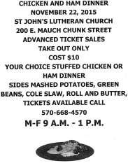 11-22-2015, Chicken and Ham Dinner, St. John's Lutheran Church, 200 E. mauch Chunk Street, Tamaqua