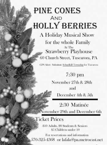 11-27, 28, 29, 12-4, 5, 6-2015, Performance of Pine Cones and Holly Berries, Strawberry Playhouse, Tuscarora