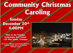 12-20-2015, Tamaqua Community Christmas Caroling, starts at Tamaqua Community Arts Center, Tamaqua