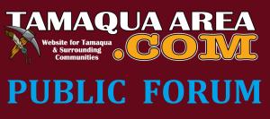 TamaquaArea BANNER, PUBLIC FORUM