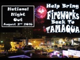 8-2-2016, Fireworks Back To Tamaqua, via National Night Out, Tamaqua