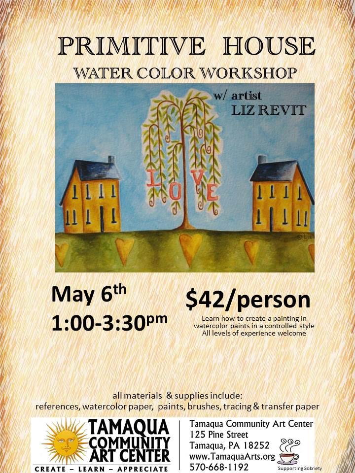 5-6-2017-primitive-house-watercolor-workshop-at-tamaqua-community-art-center-tamaqua