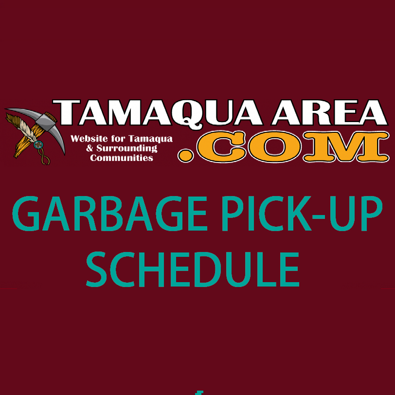 No garbage pick-up today in Tamaqua