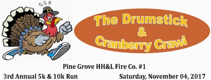 11-4-2017, The Drumstick and Cranberry Crawl, Pine Grove HH&L Fire Company No 1, Pine Grove