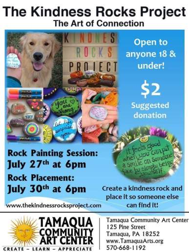 7-27, 30-2017, The Kindness Rocks Project, The Art of Connection, Rock Painting, at Tamaqua Community Art Center, Tamaqua