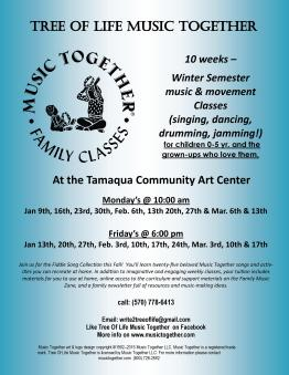 Music Together Winter 2017, Mondays, Fridays, at Community Art Center, Tamaqua